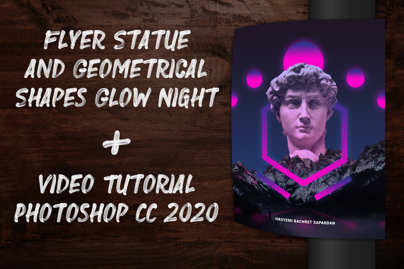 Flyer Statue and Geometrical Shapes Glow Night + Video Tutorial